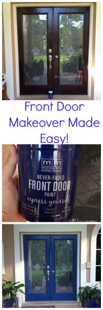 Front Door Makeover Made Easy using Modern Masters Front Door Paint