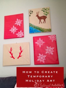 How to create temporary holiday art